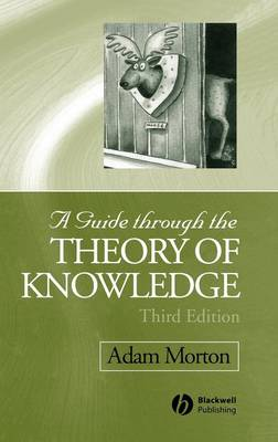 A Guide through the Theory of Knowledge (Hardback)