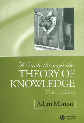 A Guide Through the Theory of Knowledge (Paperback)