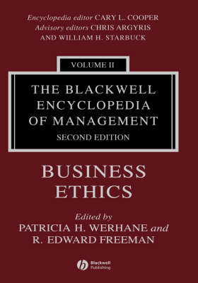 The Blackwell Encyclopedia of Management: Business Ethics - Blackwell Encyclopaedia of Management (Hardback)