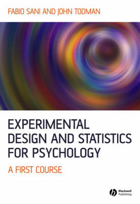 Experimental Design and Statistics for Psychology: A First Course (Paperback)