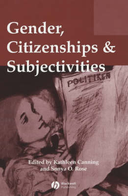 Gender, Citizenships and Subjectivities - Gender and History Special Issues (Paperback)