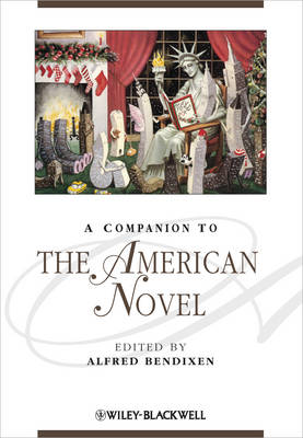 A Companion to the American Novel - Blackwell Companions to Literature and Culture (Hardback)
