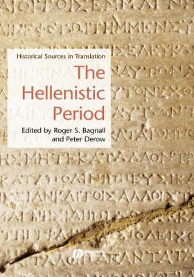 The Hellenistic Period: Historical Sources in Translation - Blackwell Sourcebooks in Ancient History (Hardback)