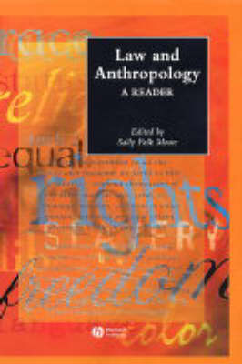 Law and Anthropology: A Reader - Wiley Blackwell Anthologies in Social and Cultural Anthropology (Hardback)
