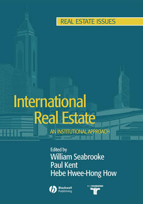 International Real Estate: An Institutional Approach - Real Estate Issues (Paperback)