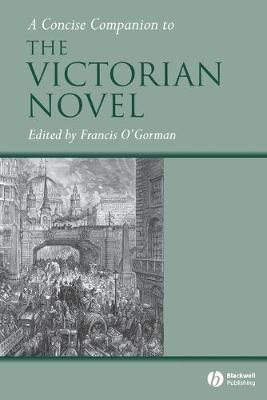 A Concise Companion to the Victorian Novel - Concise Companions to Literature and Culture (Paperback)