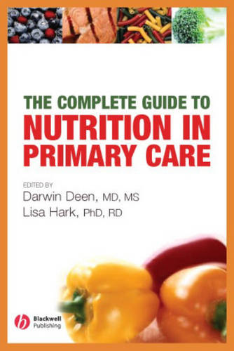 The Complete Guide to Nutrition in Primary Care (Paperback)