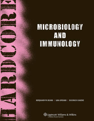 Hardcore Microbiology and Immunology: A Pocket Guide - Hardcore Series (Paperback)