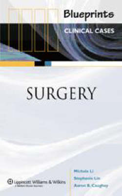 Blueprints Clinical Cases in Surgery - Blueprints Clinical Cases (Paperback)