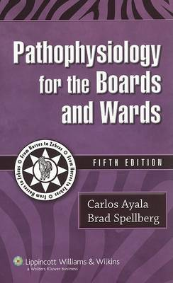 Pathophysiology for the Boards and Wards - Boards and Wards Series (Paperback)