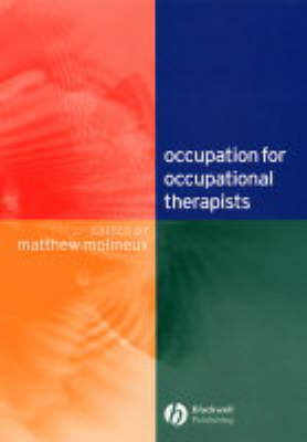 Occupation for Occupational Therapists (Paperback)