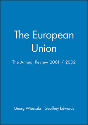 The European Union: The Annual Review 2001 / 2002 - Journal of Common Market Studies (Paperback)