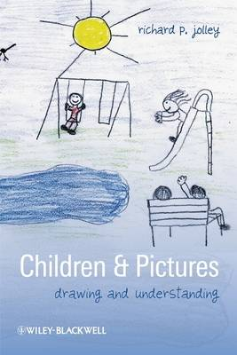Children and Pictures: Drawing and Understanding - Understanding Children's Worlds (Paperback)