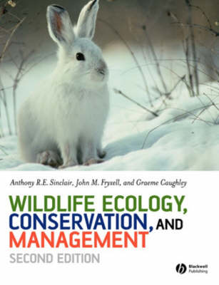 Wildlife Ecology, Conservation and Management (Paperback)