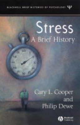 Stress: A Brief History - Blackwell Brief Histories of Psychology (Hardback)