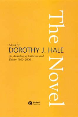 An Anthology of Criticism and Theory 1900-2000: The Novel (Hardback)