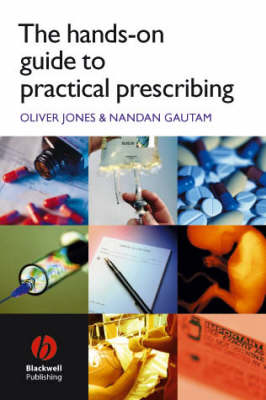 The Hands-on Guide to Practical Prescribing - Hands on Guides (Paperback)