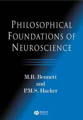 Philosophical Foundations of Neuroscience (Paperback)