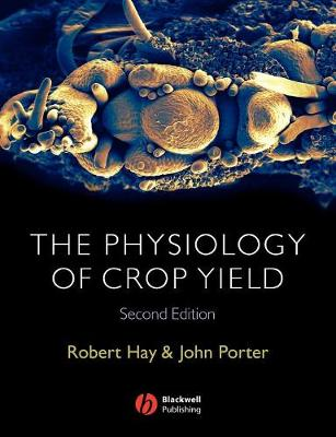 Physiology of Crop Yield 2E (Paperback)