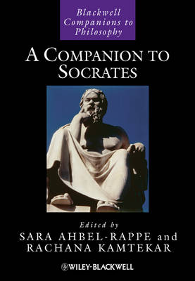 A Companion to Socrates - Blackwell Companions to Philosophy (Hardback)