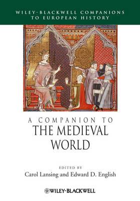 A Companion to the Medieval World - Blackwell Companions to European History (Hardback)