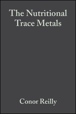 The Nutritional Trace Metals (Hardback)