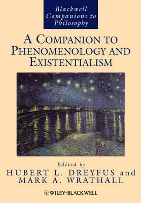 A Companion to Phenomenology and Existentialism - Blackwell Companions to Philosophy (Hardback)