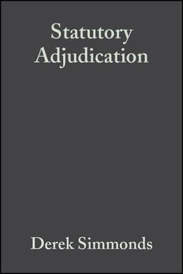 Statutory Adjudication: A Practical Guide (Hardback)
