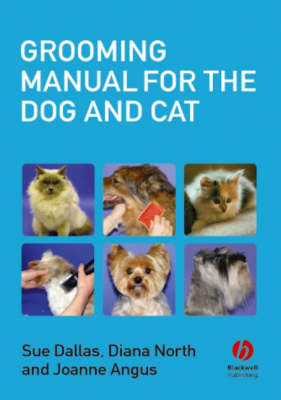 Grooming Manual for the Dog and Cat (Paperback)