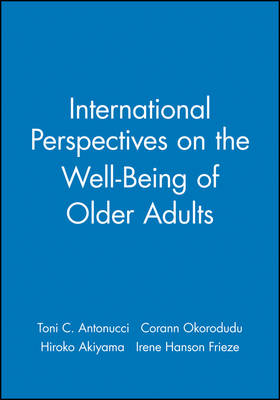 International Perspectives on the Well-being of Older Adults Winter 2002 - Journal of Social Issues (JOSI) v. 58, No. 4 (Paperback)