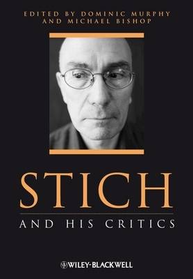 Stich and His Critics - Philosophers and their Critics (Paperback)