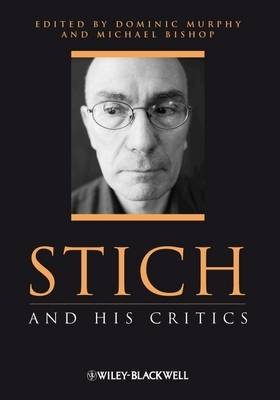 Stich and His Critics - Philosophers and their Critics (Hardback)