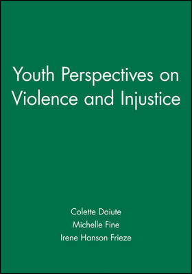 Youth Perspectives on Violence and Injustice - Journal of Social Issues (Paperback)