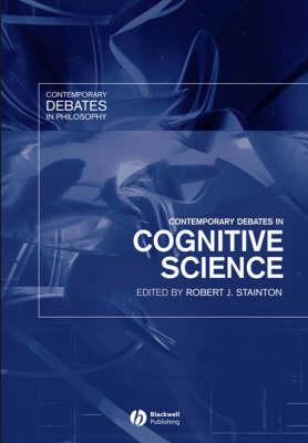 Contemporary Debates in Cognitive Science - Contemporary Debates in Philosophy (Paperback)