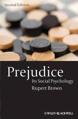 Prejudice: Its Social Psychology (Hardback)