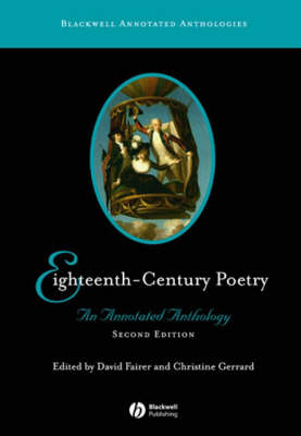 Eighteenth-Century Poetry: An Annotated Anthology - Blackwell Annotated Anthologies (Paperback)