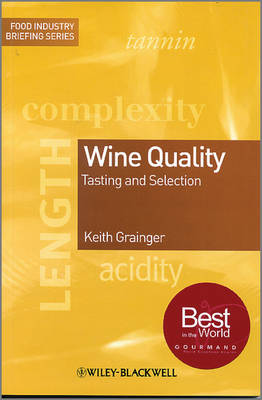 Wine Quality: Tasting and Selection - Food Industry Briefing (Paperback)