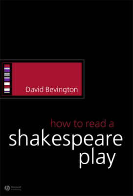 How to Read a Shakespeare Play - How to Study Literature (Paperback)