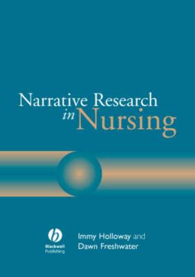 Narrative Research in Nursing (Paperback)