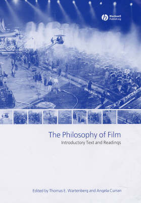 The Philosophy of Film: Introductory Text and Readings (Hardback)