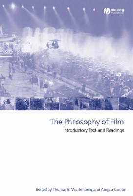 The Philosophy of Film: Introductory Text and Readings (Paperback)