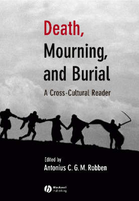 Death, Mourning and Burial - The Human Lifecycle: Cross-Cultural Readings (Paperback)