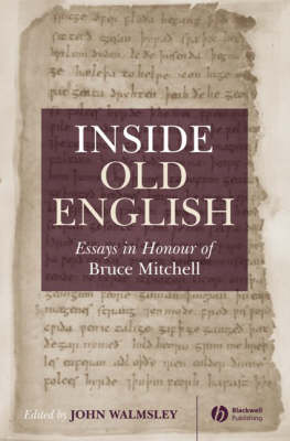 Inside Old English: Essays in Honour of Bruce Mitchell (Hardback)