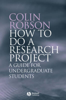 How to do a Research Project: A Guide for Undergraduate Students (Paperback)