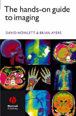 The Hands-on Guide to Imaging - Hands-on Guides (Paperback)