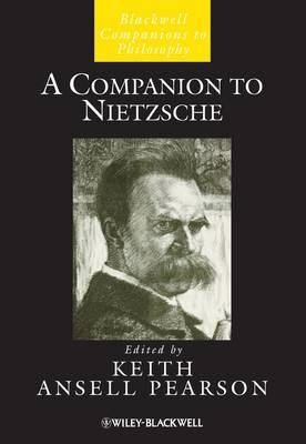 A Companion to Nietzsche - Blackwell Companions to Philosophy (Hardback)