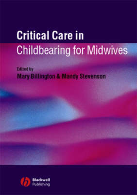 Critical Care in Childbirth for Midwives (Paperback)
