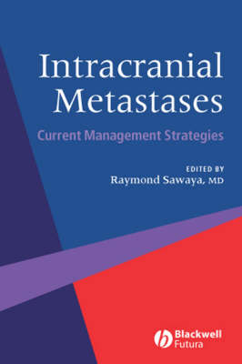 Intracranial Metastases: Current Management Strategies (Hardback)