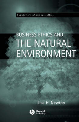 Business Ethics and the Natural Environment (Paperback)
