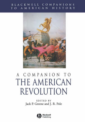 A Companion to the American Revolution - Blackwell Companions to American History (Paperback)
